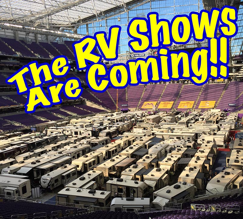 The RV Shows Are Coming!